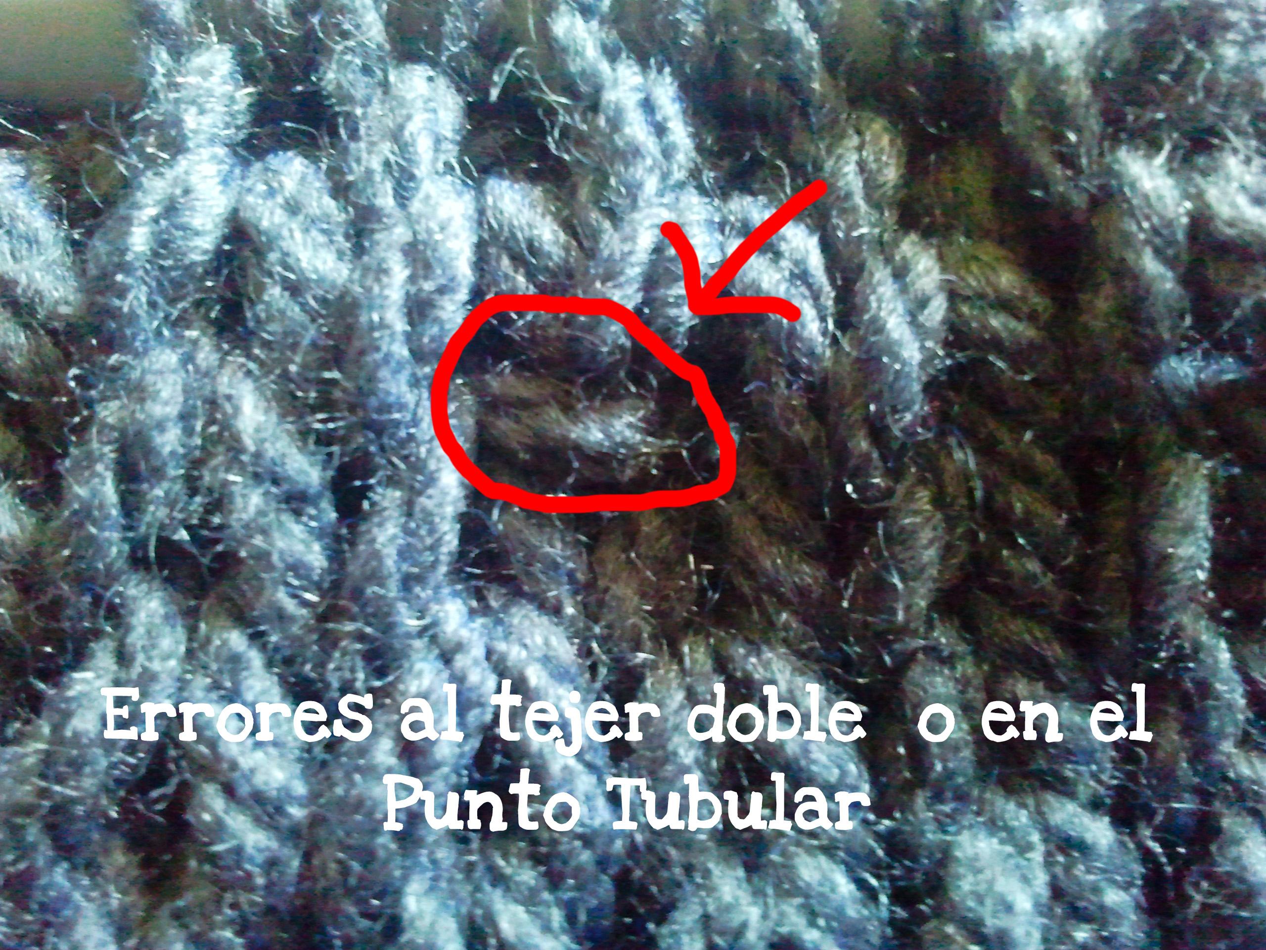 Errores al tejer doble o en el punto tubular