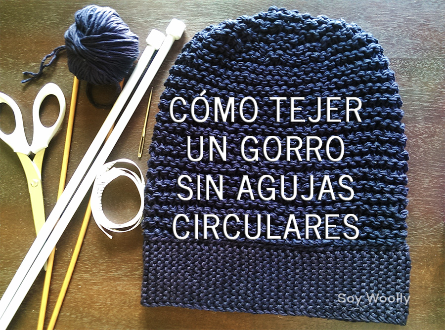 Cómo tejer un gorro con dos agujas/palillos sin agujas circulares ...