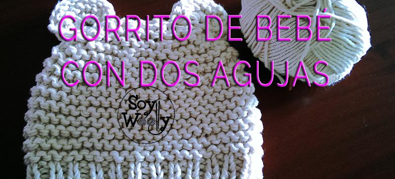 C mo tejer un gorro de beb f cil con dos agujas palitos soy woolly - Tejer chaqueta bebe 6 meses ...
