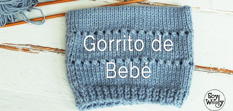 Gorrito de bebe para principiantes tejido dos agujas | Soy Woolly