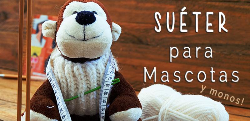 La Forma Más Fácil De Tejer Un Jersey Para Tu Mascota Soy