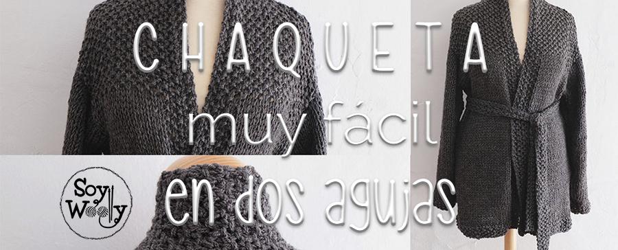 Cómo tejer una chaqueta en dos agujas | Soy Woolly